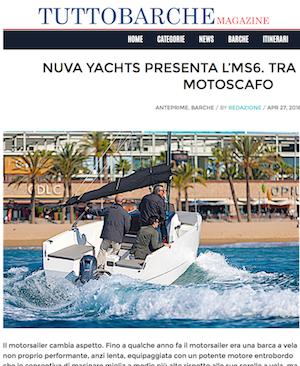 TUTTOBARCHE - Nuva Yachts presenta l'MS6. Tra barca a vela e motoscafo
